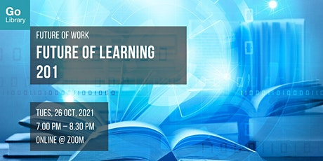 Future of Learning 201 | Future of Work tickets