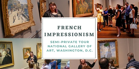Semi Private Walking Tour  French Impressionism Art DC tickets