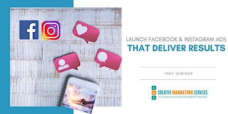 Live Webinar: Launch Facebook & Instagram Ads that Deliver Results tickets