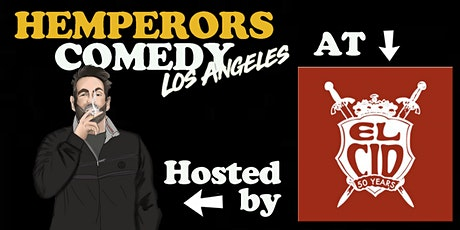 Hemperors Comedy LA LIVE at El Cid Nov 19 tickets