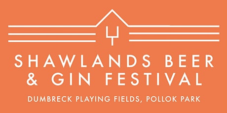 Shawlands Beer & Gin Festival 2022 tickets