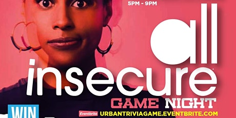 Urban Trivia Game Night ALL INSECURE tickets