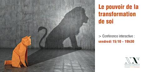 Le pouvoir de la transformation de soi billets