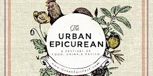 Urban Epicurean Festival Sunday Workshops