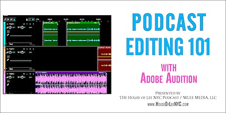 Editing 101 (with Adobe Audition) tickets
