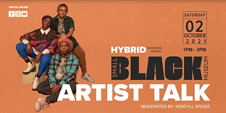 Artist Talk: The Small Black Museum Residency Exhibition tickets