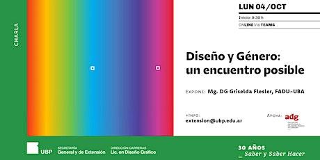 Charla Diseño y Género: un encuentro posible entradas