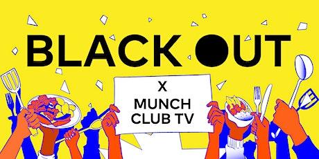 BlackOut x Munch Club TV present: The Peng Peng Experience tickets