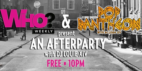 Who? Weekly + Pop Pantheon Dance Party in LA!!! tickets