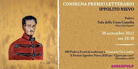 Consegna Premio Ippolito Nievo a Giancarlo De Cataldo | 800 Padova Festival biglietti