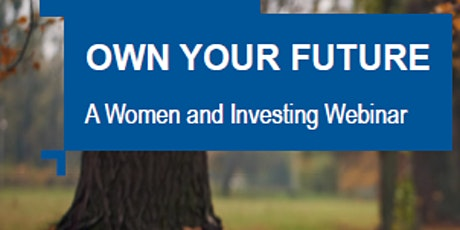Own Your Future - Women and Investing tickets