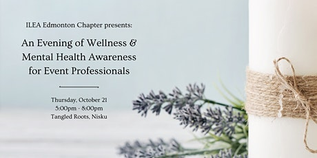 Wellness & Mental Health Awareness for Event Professionals tickets
