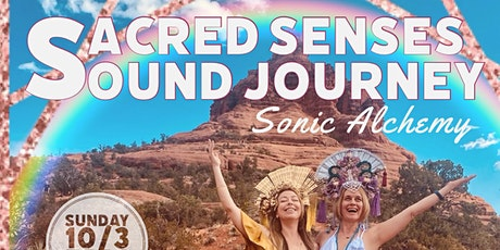 Sacred Senses Sound Journey (OUTDOORS) tickets