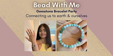 Bead With Me: Make Your Own Gemstone Bracelet & Special Shopping Night. tickets