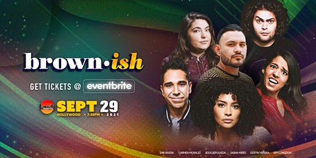 The Laugh Factory Presents: Brown-ish tickets