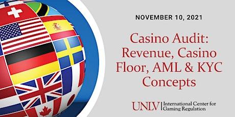 Casino Audit: Revenue, Casino Floor, AML & KYC Concepts tickets