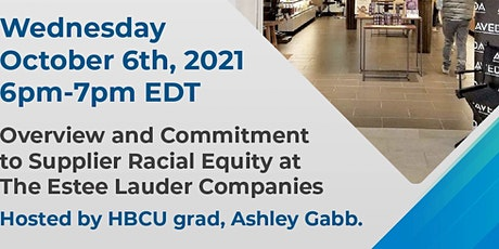 Overview and Commitment to Supplier Racial Equity tickets