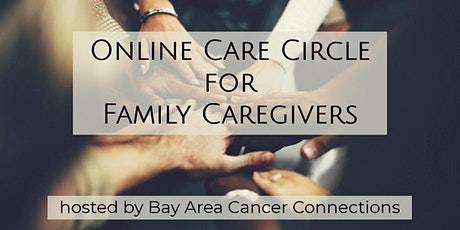 Online Care Circle for Family Caregivers tickets