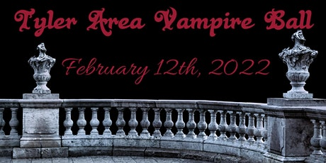 Tyler Area Vampire Ball 2022 tickets