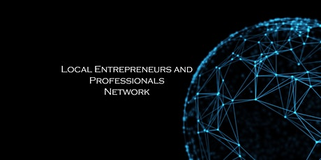 Local Entrepreneurs and Professionals Networking Dinner tickets
