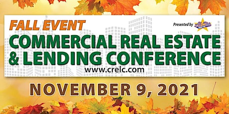 Commercial Real Estate & Lending Conference - Fall Event 2021 tickets