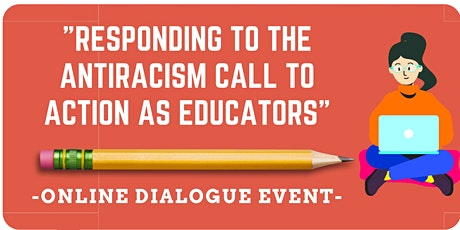 """""""Responding to the Antiracism Call to Action as Educators"""" tickets"""