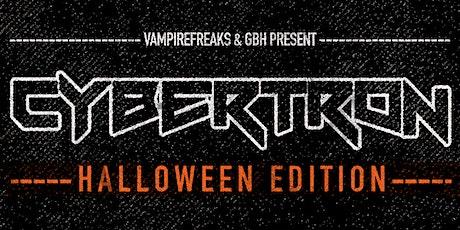 CYBERTRON [Halloween Edition] tickets
