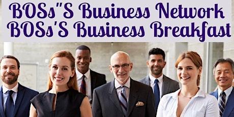 BOSs'S Business Breakfast (Free Online) tickets