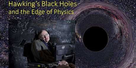 Hawking's Black Holes and the Edge of Physics  for Members of AAS tickets