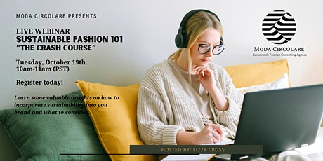 Sustainable Fashion 101 - The Crash Course tickets