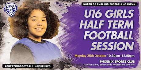 NEFA U16 Girls October Half Term Camp tickets
