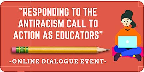 DIALOGUE FACILITATOR TRAINING: Antiracism Call to Action as Educators tickets