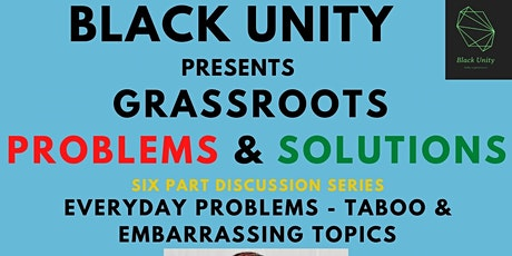 GRASSROOTS: Problems & Solutions tickets
