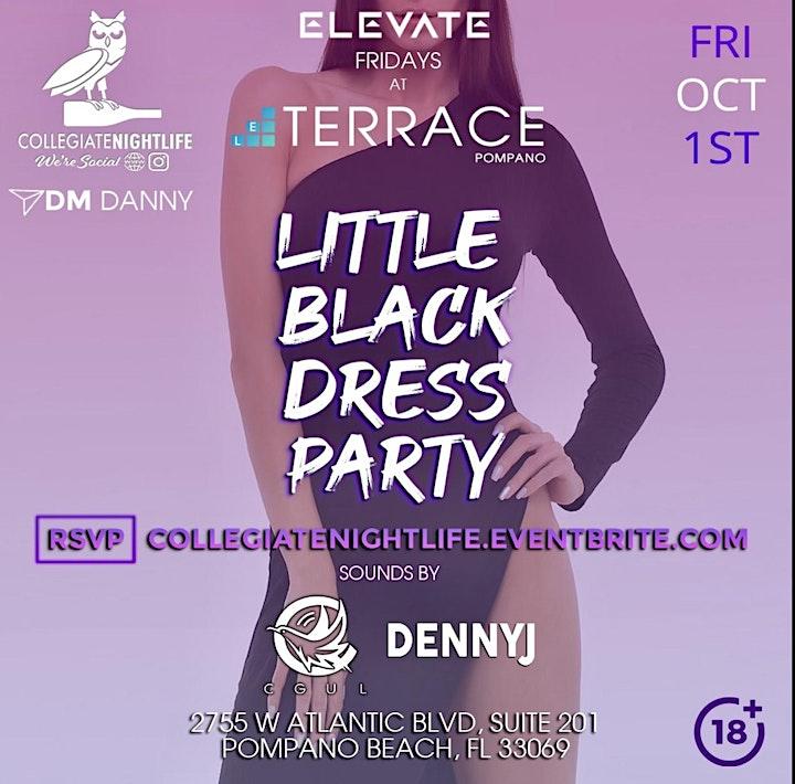 ELEVATE FRIDAYS Little Black Dress Party @ TERRACE POMPANO   TONIGHT image