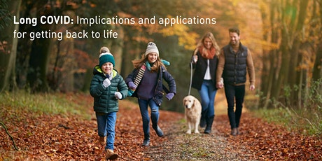 Long COVID: Implications and applications for getting back to life tickets