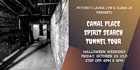 Canal Place Spirit Search Tunnel Tour tickets