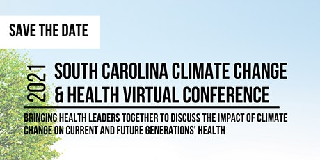 South Carolina Climate Change & Health Virtual Conference tickets