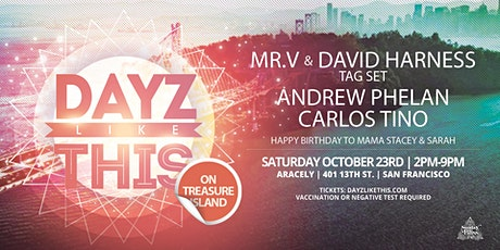 Dayz Like This - Mr. V & David Harness - Treasure Island tickets