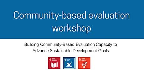 Community-based evaluation workshop tickets