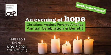 An Evening of Hope - CAP America Annual Celebration In Person Dinner Event tickets