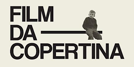 Film da Copertina - il cineforum di UNITiN! biglietti