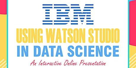 Using IBM Watson Studio in Data Science tickets