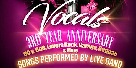 Vocals 3rd Anniversary tickets