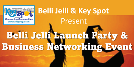 Belli Jelli Launch Party & Business Networking Event tickets