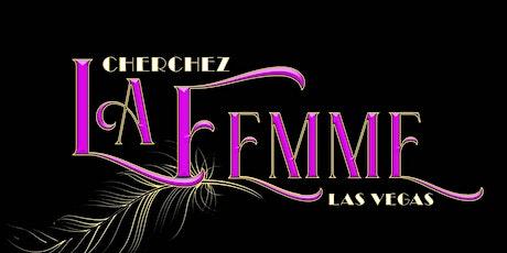 Cherchez LaFemme Las Vegas tickets