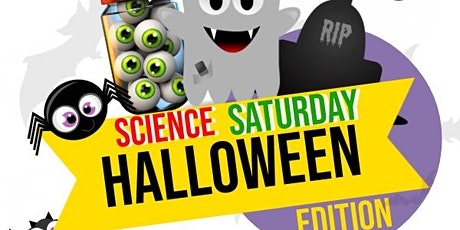 Science Saturday : Halloween Edition tickets