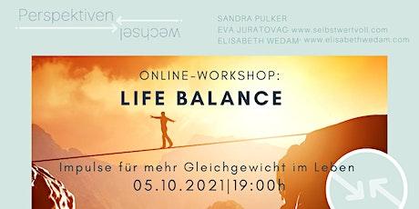 Life Balance Workshop - Impulse für mehr Balance in deinem Leben Tickets