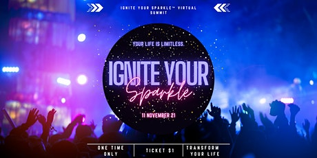 Ignite Your Sparkle™ Virtual Summit tickets