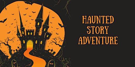 Haunted Story Adventure tickets
