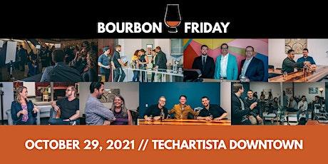 Bourbon Friday // October 29, 2021 tickets
